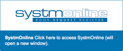SystmOnline. Book, request, register. Click here to access SystmOnline (will open in a new window)